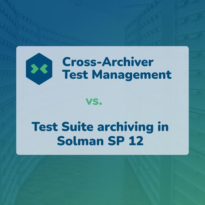 SAP Archiver-Testmanagment