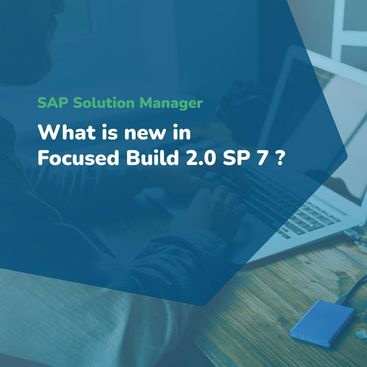 SAP Solution Manager - Focused Build